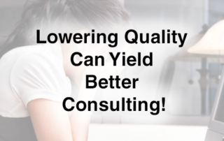 lower-quality-improves-consulting